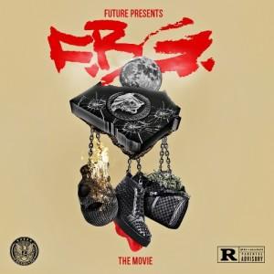 Future FBG The Movie Mixtape Cover