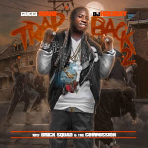 Gucci Mane Trap Back 2 Mixtape Cover