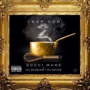 Gucci Mane Trap God 2 Mixtape Cover