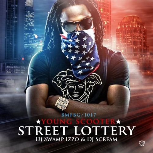 Young Scooter Street Lottery Mixtape Cover